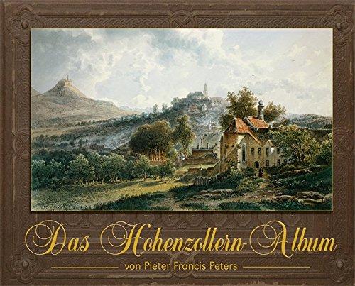 Das Hohenzollern-Album von Pieter Francis Peters
