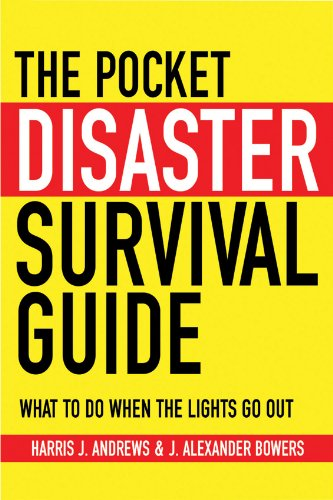 Read Online The Pocket Disaster Survival Guide: What to Do When the Lights Go Out PDF