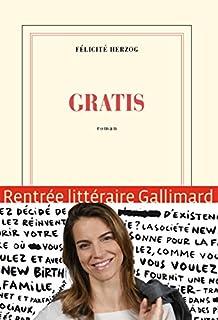 Gratis : roman, Herzog, Félicité