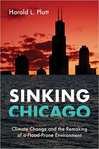 Sinking Chicago: Climate Change and the Remaking of a Flood