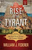 Rise of the Tyrant - Volume 2 of Change to Chains: The 6,000 Year Quest for Global Power