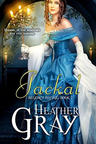 Book: Jackal (Regency Refuge Book 2) by Heather Gray