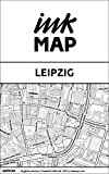 Leipzig Inkmap - maps for eReaders, sightseeing, museums, going out, hotels (English)