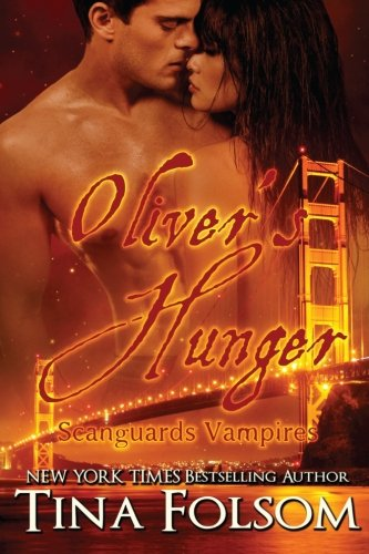 Oliver's Hunger (Scanguards Vampires #7) pdf epub