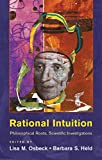img - for Rational Intuition: Philosophical Roots, Scientific Investigations book / textbook / text book