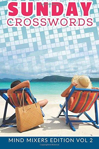 Read Online Sunday Crosswords: Mind Mixers Edition Vol 2 ebook