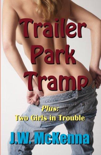 Download Trailer Park Tramp: Bonus story: Two Girls in Trouble pdf epub