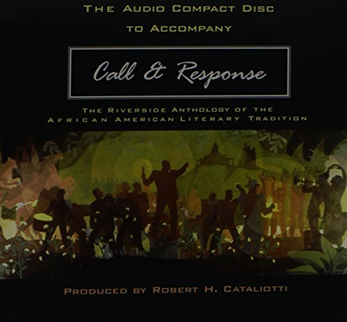 Search : Call and Response: The Riverside Anthology of the African American Literary Tradition
