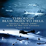 Through Blue Skies to Hell, Edward Sion, 193203367X