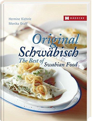 Original Schwäbisch – The Best of Swabian Food