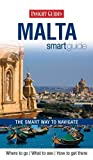 Front cover for the book Insight Guides Smart Guide Malta by Apa