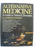 img - for Alternative Medicine: Guide to Natural Therapies book / textbook / text book