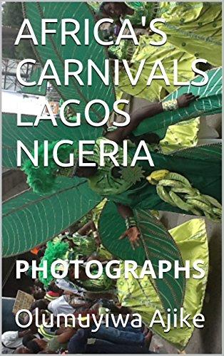 AFRICA'S CARNIVALS LAGOS NIGERIA