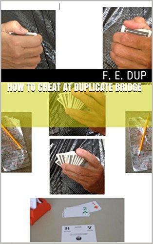 How to Cheat at Duplicate Bridge