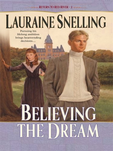 Download Believing the Dream (Return to Red River #2) pdf