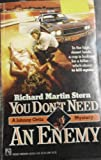 You Don't Need an Enemy, Richard M. Stern, 0671652583