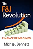 The F&I Revolution: Finance Reimagined