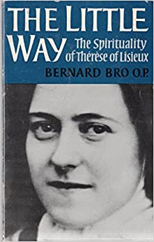 Book The Little Way : The Spirituality of Thérèse of Lisieux