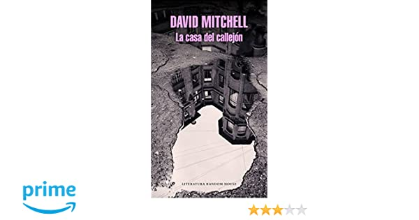 Amazon.com: La casa del callejón / Slade House (Spanish Edition) (9788439733010): David Mitchell: Books