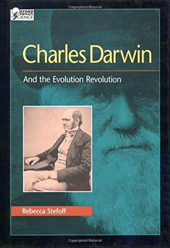Charles Darwin: And the Evolution Revolution (Oxford Portraits in Science) ()