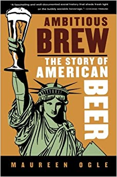 Book Ambitious Brew: The Story of American Beer