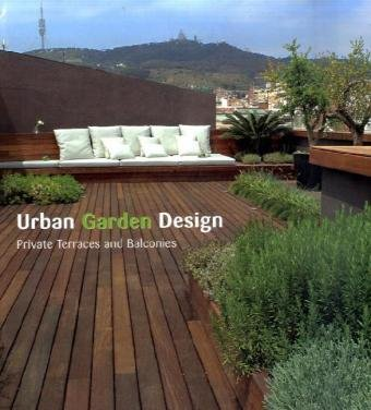 Cheap  Urban Garden Design: Private Terraces and Balconies