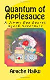 Quantum of Applesauce, Apache Haiku, 1453797084