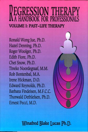 Regression Therapy: A Handbook For Professionals (Two Volume Set) by Transpersonal Publishing
