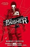 The Punisher Volume 2: Border Crossing