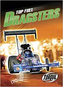 top fuel dragsters torque books world 39 s fastest torque world 39 s fastest denny von finn. Black Bedroom Furniture Sets. Home Design Ideas