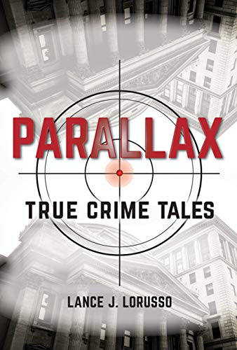 - Parallax (True Crime Tales Book 1)