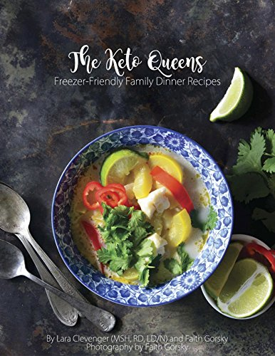 Freezer-Friendly Family Dinner Recipes: The Keto Queens