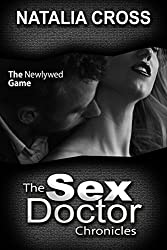 The Newlywed Game (The Sex Doctor Chronicles Book 4)