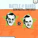 Jack Leonard: Battle of the Bands: Glenn Miller Vs. Tommy Dorsey
