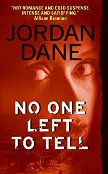 No One Left To Tell (No One Series) by [Dane, Jordan]