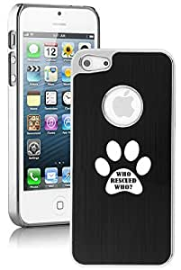 Apple iPhone 5c Aluminum Plated Chrome Hard Back Case Cover Paw Print Who Rescued Who (Black)