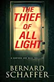 #5: The Thief of All Light (A Santero and Rein Thriller)