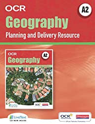 A2 Geography for OCR LiveText for Teachers with Planning and Delivery Resource (OCR A Level Geography)