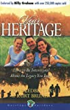 Your Heritage, Kurt Bruner and J. Otis Ledbetter, 1939011493