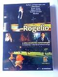 Rogelio y otros excelentes cortometrajes