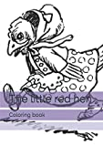 img - for The little red hen: Coloring book book / textbook / text book