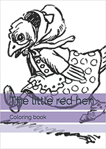 The Little Red Hen Coloring Book Monica Guido Johnny Gruelle