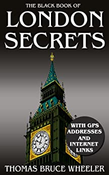 The Black Book of London Secrets (New Generation Travel) by [Wheeler, Thomas Bruce]