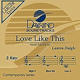 Music : Love Like This [Accompaniment/Performance Track]