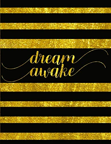 dream awake Journal Notebook Tablet: Black and Gold Color Stripes 8.5 x 11