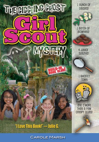 The Giggling Ghost Girl Scout Mystery (Girl Scout Mysteries) -
