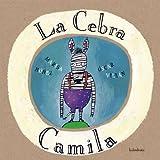La Cebra Camila, Marisa Nunez, 8495123606