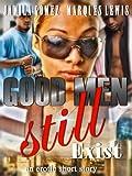 Good Men Still Exist