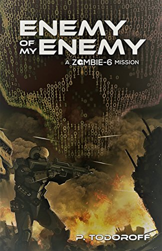 Enemy of my Enemy: a Zombie 6 mission