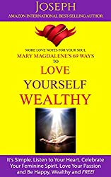 Mary Magdalene's 69 Ways to Love Yourself Wealthy